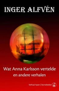 Wat Anna Karlsson vertelde