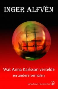 Verhaal Apart Wat Anna Karlsson vertelde