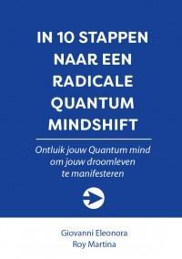In 10 stappen naar een radicale Quantum Mindshift