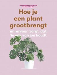 Hoe je een plant grootbrengt