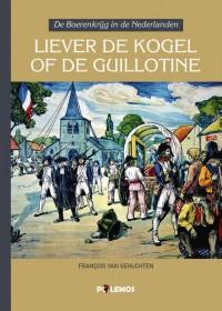 Liever de kogel of de guillotine