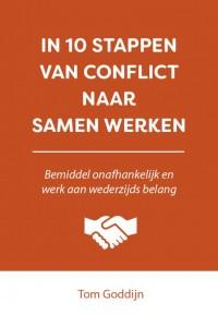In 10 stappen van conflict naar samen werken