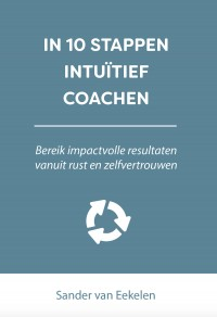 In 10 stappen intuïtief coachen