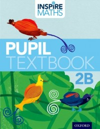 Inspire Maths: 2: Pupil Book 2B