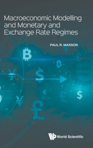 Macroeconomic Modelling And Monetary And Exchange Rate Regimes