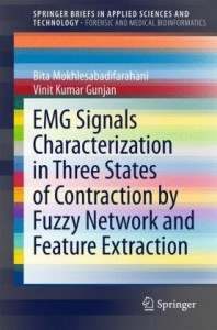 EMG Signals Characterization in Three States of Contraction by Fuzzy Network and Feature Extraction