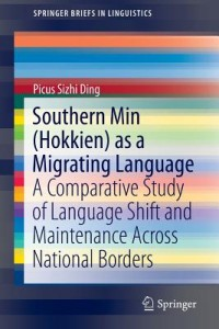 Southern Min (Hokkien) as a Migrating Language