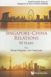 Singapore-china Relations: 50 Years